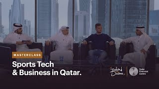 Sports Tech & Business in Qatar | Behind the Business (Masterclass) Ep.14