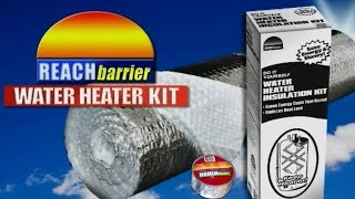 Reach Barrier 3016 Water Heater Insulation Kit & Install Information Thumbnail