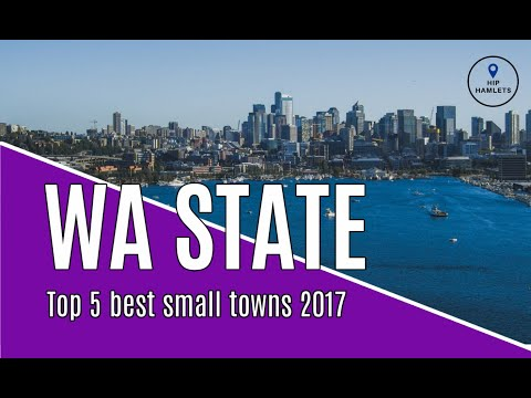 Best Small Towns in Washington State Top 5 - 2017