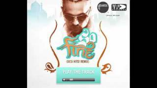 Sean Paul - So Fine (Desi Hits! Remix) AVAILABLE TO DOWNLOAD NOW!!
