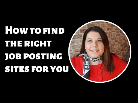 How to find the right job posting sites for you