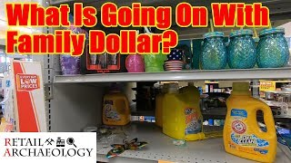 What Is Going On With Family Dollar? | Retail Archaeology