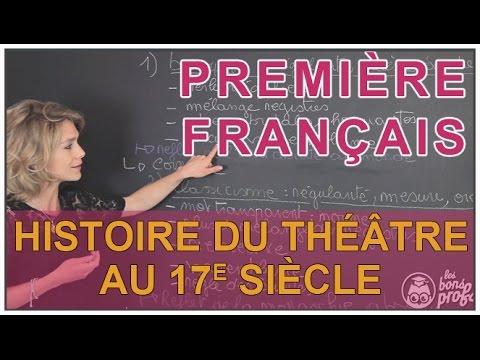 Histoire du théâtre au 17e siècle - Français Première - Les Bons Profs