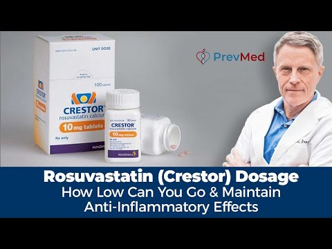 Rosuvastatin (Crestor) Dosage - how low can you go? and maintain anti inflammatory effects?