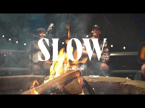 Смотреть клип Tim Hicks - Slow