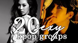 20 of the Sexiest Kpop Groups