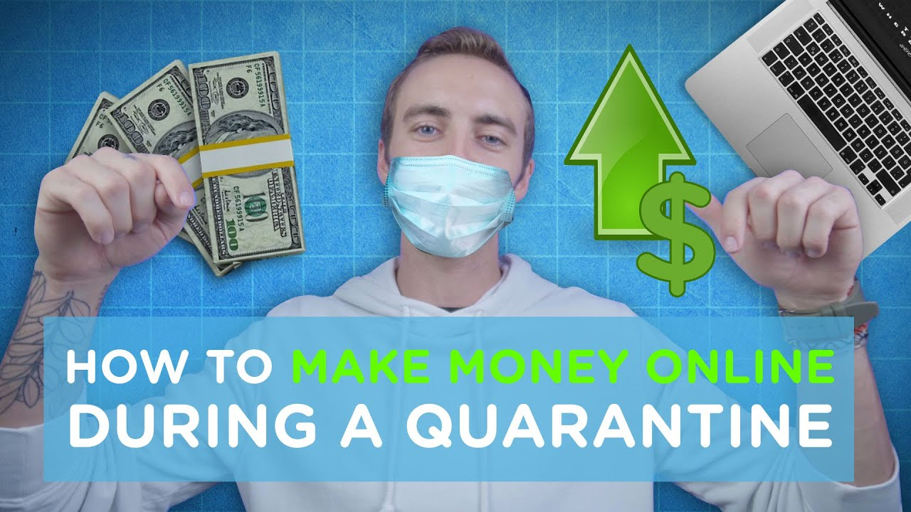 How to Make Money Online During a Quarantine