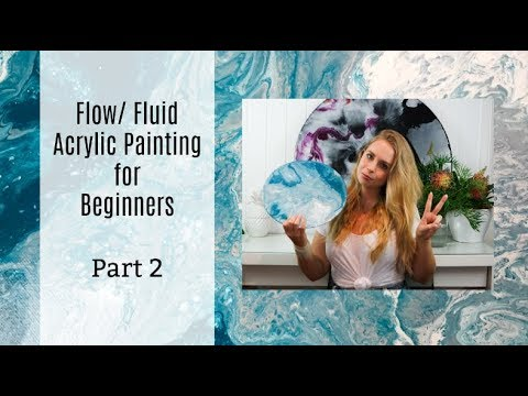 fluid acrylic painting BEGINNERS guide (part 2) WHAT YOU MUST KNOW