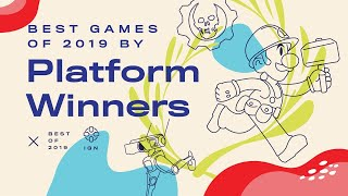 The Best Games Of 2019 By Platform: Ps4, Nintendo Switch, Xbox One & More