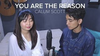 Calum Scott - You Are The Reason (Cover by Reza Darmawangsa & Salma)
