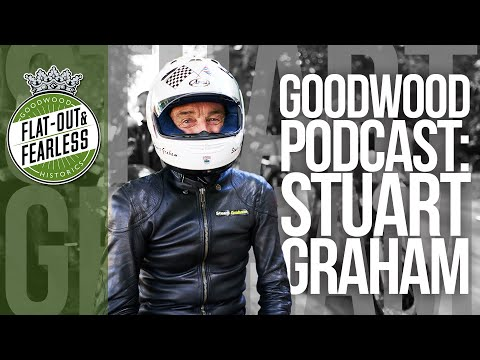 Goodwood Podcast: Stuart Graham