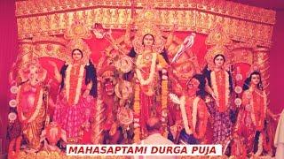 Mahasaptami Durga Puja 2018