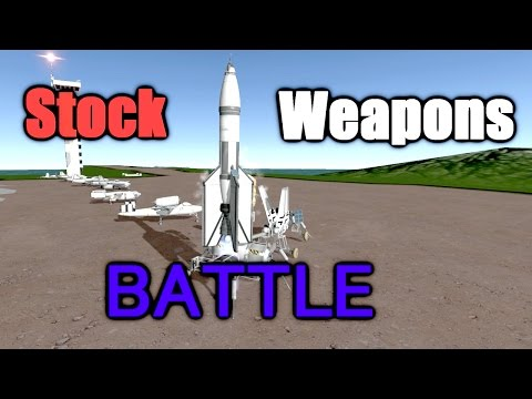 KSP: Stock Weapons BATTLE
