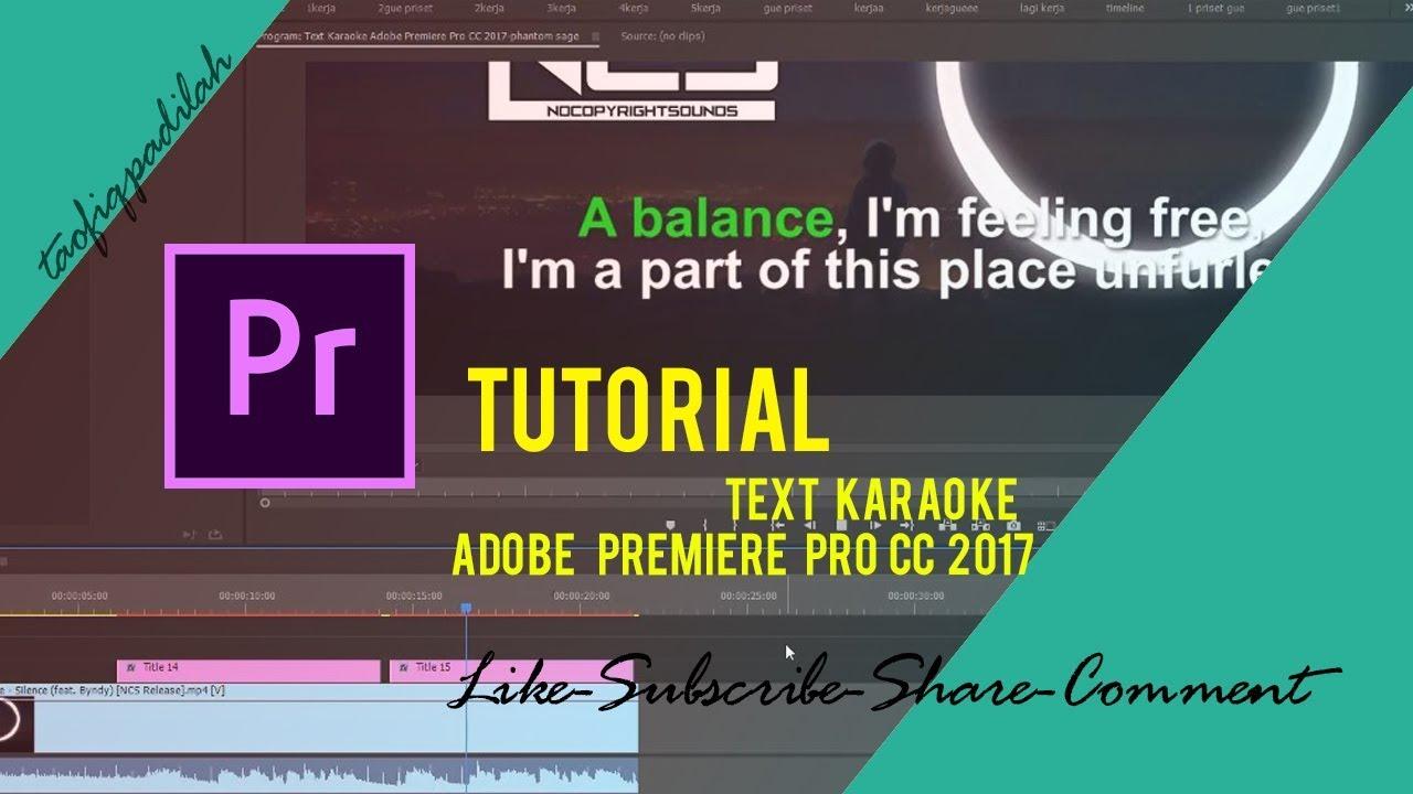 Download Create Text Karaoke Adobe Premiere Pro CC 2017
