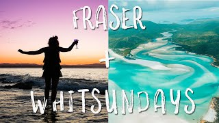 FRASER ISLAND and the WHITSUNDAYS!