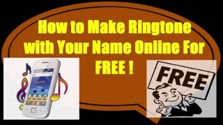 How to make your name ringtone online for free (2016)