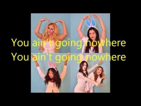 Fifth Harmony - Going Nowhere lyrics
