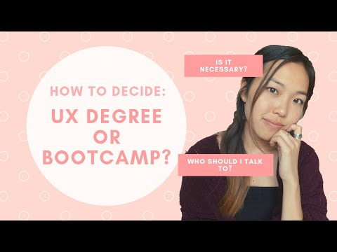 Which is best for UX Design Career: Degree or Bootcamp? (Or no school): | UX Product Design in 2019