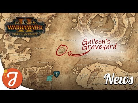 Luthor Harkon & Galleon's Graveyard | Curse of The Vampire Coast News | Total War: WARHAMMER II