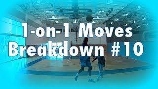 1-On-1 Moves Breakdown #10 @DreAllDay
