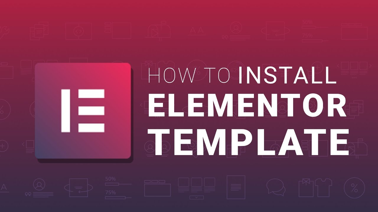 How to Install Elementor Template on Your WordPress Theme ...