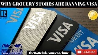 Why So Many Grocery Stores Are Starting To Ban VISA Debit & Credit Cards In 2019 - UltraFICO,MyFICO