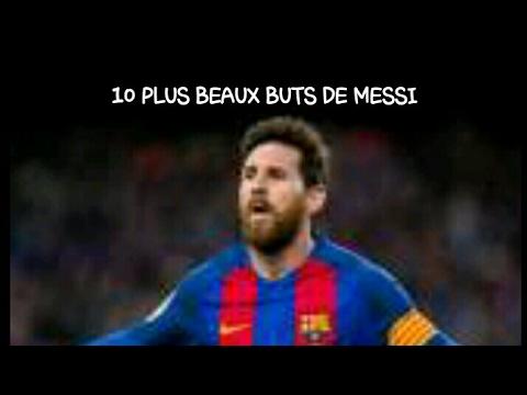 10 PLUS BEAUX BUTS DE MESSI