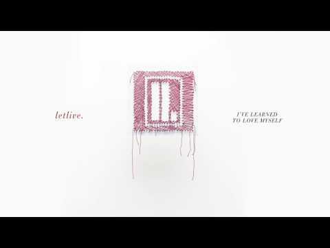"letlive. - ""I've Learned To Love Myself"" (Full Album Stream)"