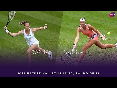 Magdalena Rybarikova vs. Kristina Mladenovic | 2018 Nature Valley Classic Round of 16