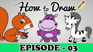 How To Draw A Squirrel, Hippopotamus & Zebra -  StepByStep Art Drawing Tutorial For Kids & Beginners