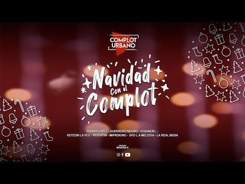 Navidad Con El Complot Urbano [Prod Brayan S] [DkCinemaFilms]