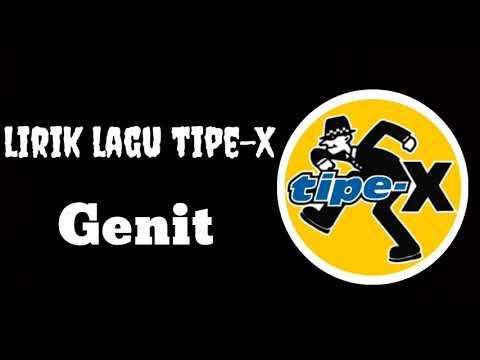 Tipe-x - Genit - Lirik