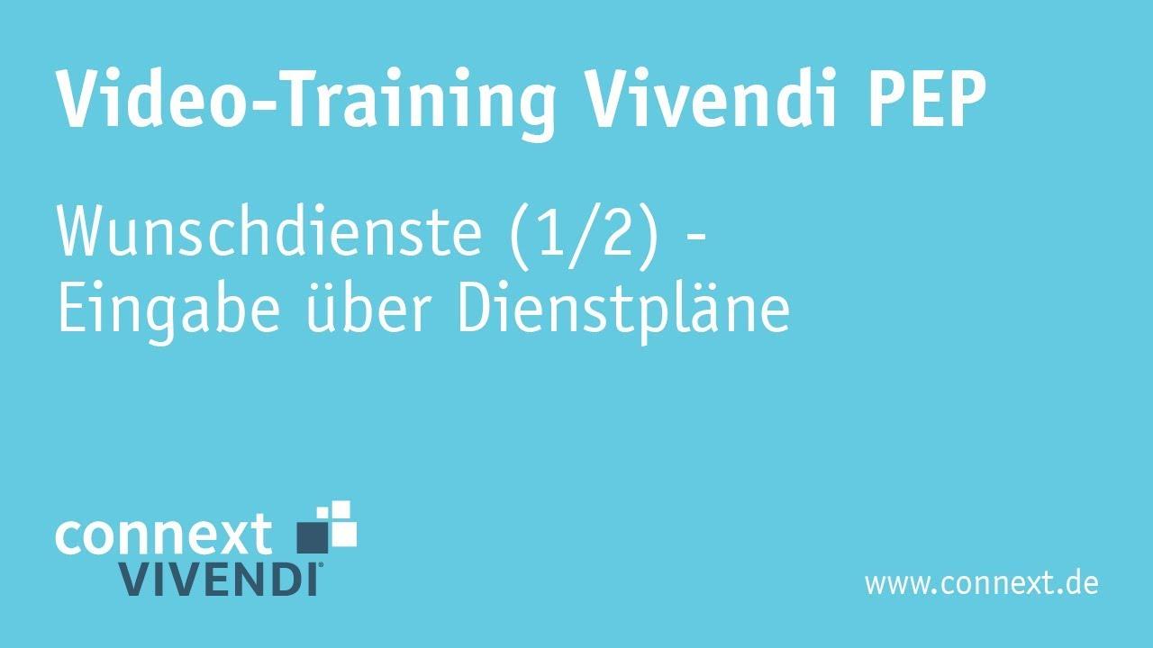Wunschdienste in Vivendi PEP (1/2) - Eingabe über Dienstpläne