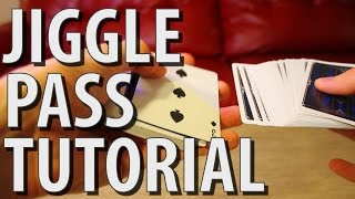 The Jiggle Pass - MAGIC TUTORIAL