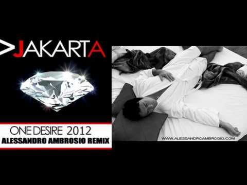 Jakarta - One Desire (Alessandro Ambrosio Remix) (Official)