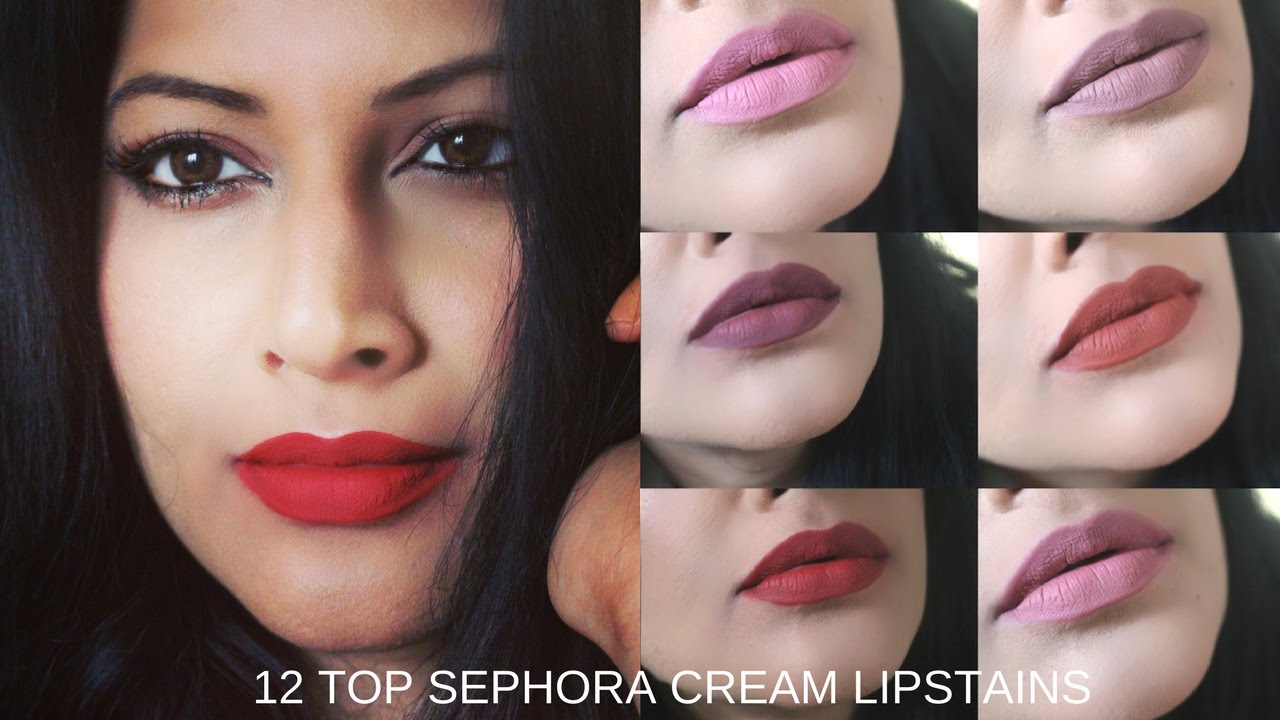 New Sephora Cream Lipstains Top 12 Swatch On Indian Skin