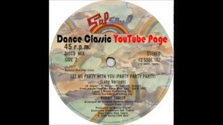 Bunny Sigler - Let Me Party With You (Party Party Party) [A Tom Moulton Mix-Long version]