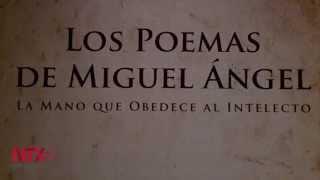 """""""La mano que obedece al intelecto"""", poesía de Miguel Ángel Buonarroti"""