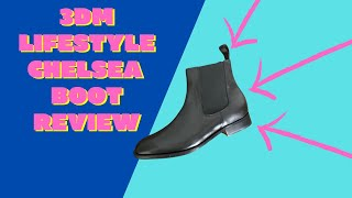 3DM Lifestyle Chelsea Boot Review
