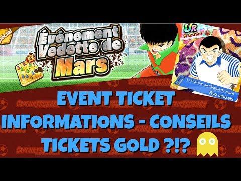 [GLO] EVENT À TICKETS ! INFO ET CONSEILS ! ILS SONT OÙ LES GOLD ??? :( | CAPTAIN TSUBASA DREAM TEAM