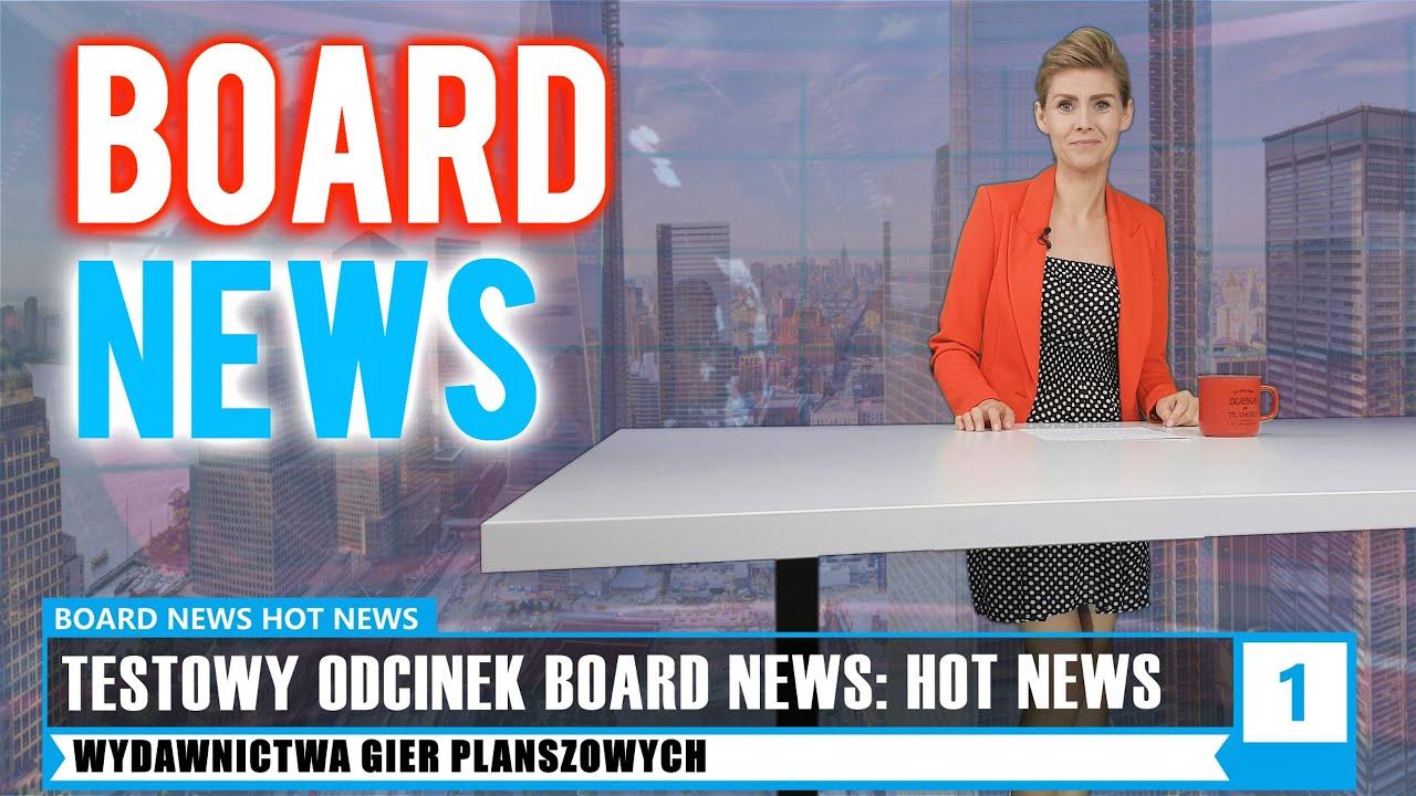 BOARD NEWS: Hot News #1