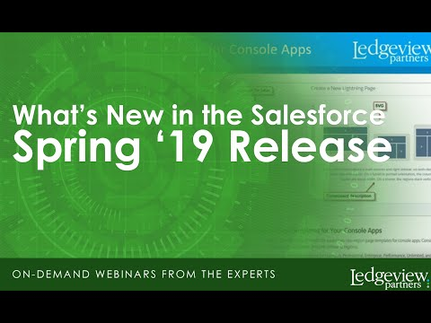 What's New in the Salesforce Spring '19 Release - YouTube