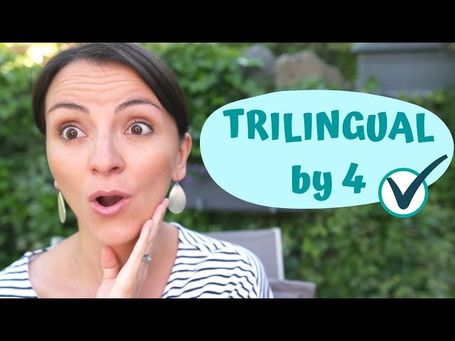 Trilingual - How Our Daughter Became Trilingual by 4