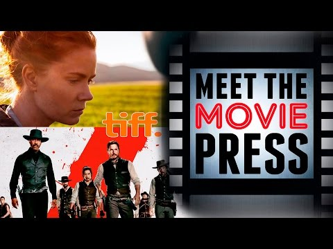 Mag 7 and Arrival Impress at Toronto Film Festival | Meet the Movie Press