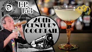 ALL ABOARD FOR THE 20th CENTURY and the 20th CENTURY COCKTAIL