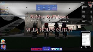ROBLOX RoCitizens | Villa HOUSE GLITCH | 2016 NEW!
