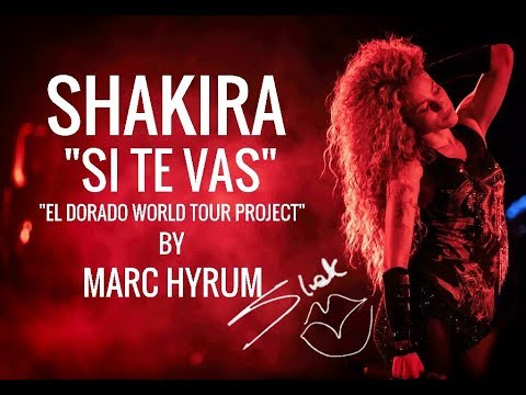 "Shakira ""Si Te Vas"" El Dorado World Tour Project  Restored DVD Edition"
