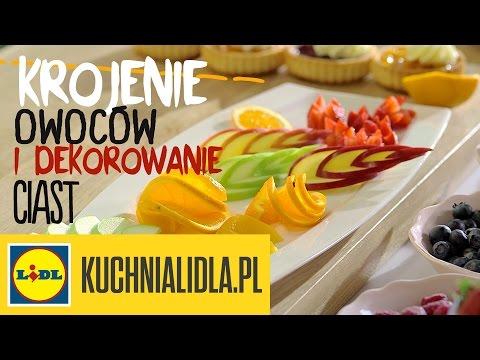 Jak Kroić Owoce I Dekorować Ciasta Paweł Małecki Pokaże Ci Jak Triki Kuchni Lidla
