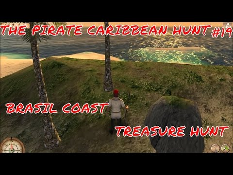 THE PIRATE CARIBBEAN HUNT LETS PLAY EP19 SEARCHING FOR TREASURE AT BRASIL COAST
