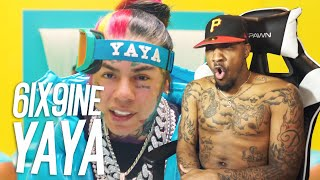 6IX9INE - YAYA (REACTION!!!)